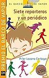 siete reporteros y un periodico (Spanish Edition)