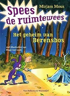 Het geheim van Berensbos (Spees de ruimtewees Book 2)