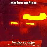 Hungry, So Angry
