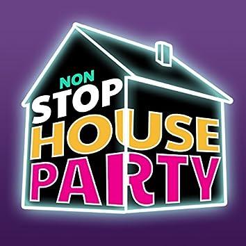 Non Stop House Party