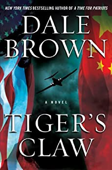Tiger's Claw: A Novel (Patrick McLanahan Book 18) by [Dale Brown]