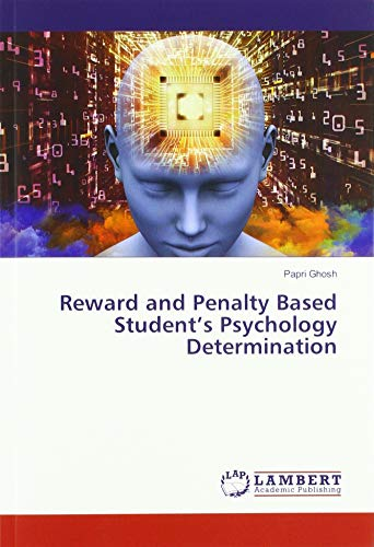 Reward and Penalty Based Student's Psychology Determination