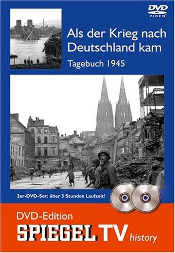 Spiegel TV - Als der Krieg nach Deutschland kam: Tagebuch 1945 [2 DVDs]