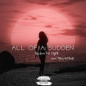 All of a Sudden (feat. 2flysb)