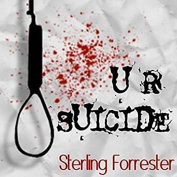 U R Suicide