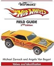 Warman's Hot Wheels Field Guide: Values and Identification (Warman's Field Guide)