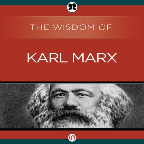 Wisdom of Karl Marx audiobook cover art
