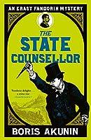 The State Counsellor: Erast Fandorin 6 (Erast Fandorin Mysteries)