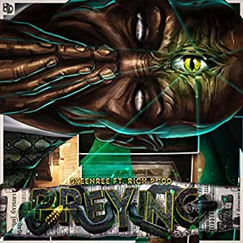 Preying (feat. Rich.P 100)