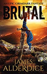 BRUTAL: A Sword & Sorcery Fantasy (THE BRUTAL SWORD SAGA Book 1)