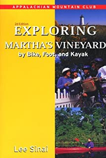 Exploring Martha's Vineyard by Bike, Foot, and Kayak, 2nd