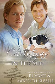 Christmas In The Sun (Sapphire Cay Book 4) by [RJ Scott, Meredith Russell]