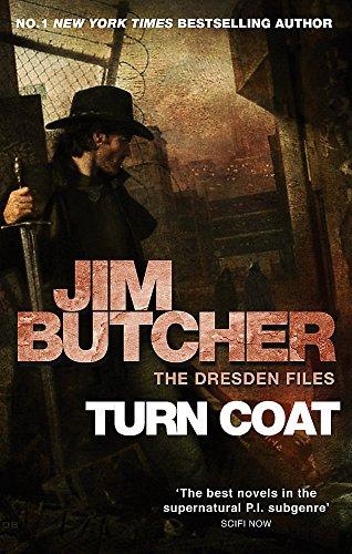 Turn Coat: The Dresden Files, Book Eleven: 11