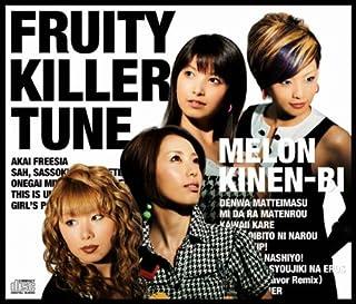 FRUITY KILLER TUNE