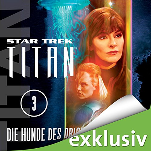 Die Hunde des Orion (Star Trek: Titan 3) cover art