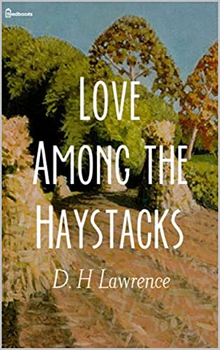 Love Among the Haystacks (English Edition)
