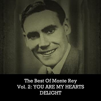 The Best of Monte Rey, Vol. 2: You Are My Heart's Delight