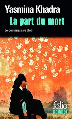 La part du mort : Une enquête du commissaire Llob
