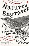 Nature's Engraver: A Life of Thomas Bewick (English Edition)