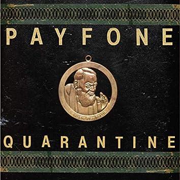 Quarantine / Padre, Pray for Us