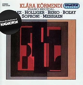 Boulez: Piano Sonatas Nos. 1 and 3 / Messiaen: Canteyodjaya / Berio: Rounds
