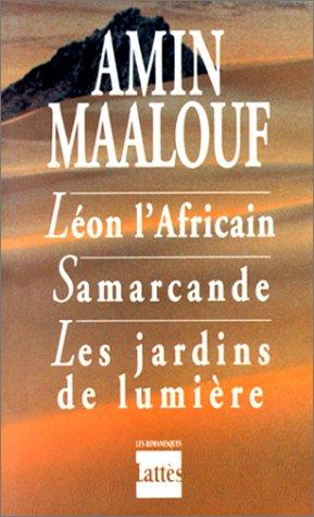 Léon l'Africain , Samarcande , Les jardins de lumière