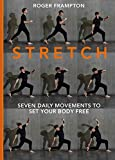 Image of STRETCH: 7 daily movements to set your body free
