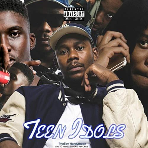 Teen Idols [Explicit]