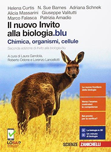 Il nuovo invito alla biologia.blu. Chimica, organismi, cellule. Per le Scuole superiori. Con Contenuto digitale (fornito elettronicamente)