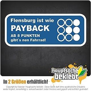 Flensburg ist wie... in zwei Größen Aufkleber mehrfarbig JDM Decal Sticker Racing Cut