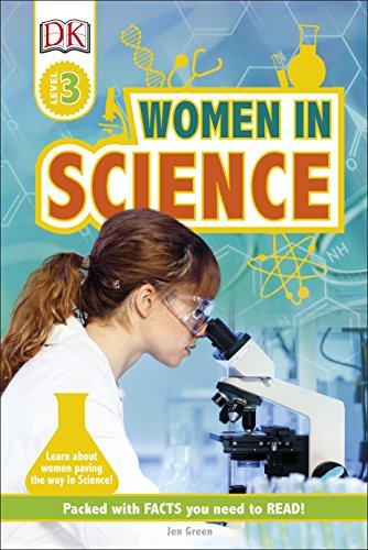 Women In Science: Learn about Women Paving the Way in Science! (DK Readers Level 3)