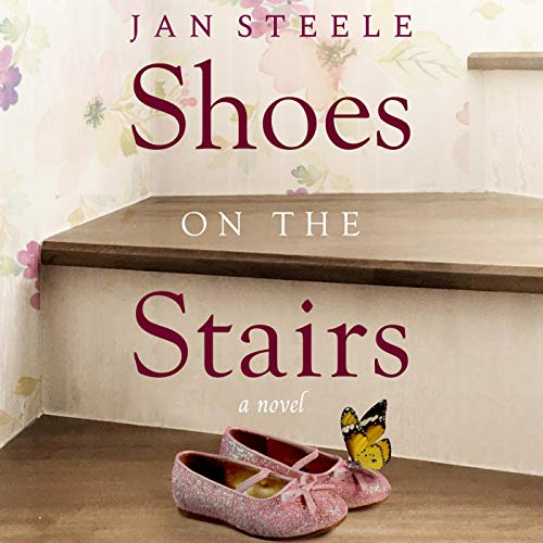 Shoes on the Stairs Audiobook By Jan Steele cover art