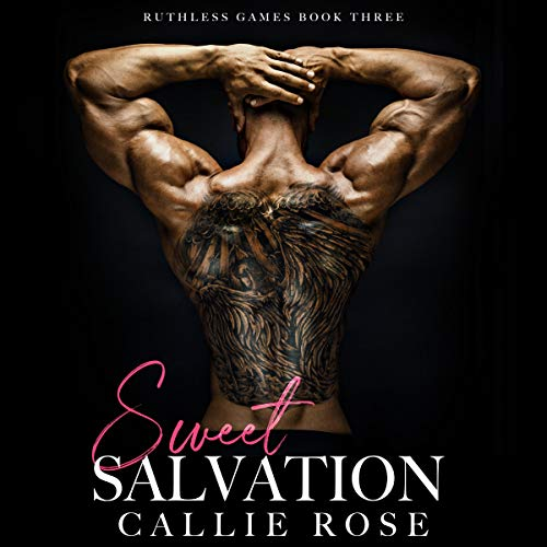 Sweet Salvation Audiobook By Callie Rose cover art