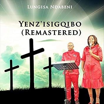 Yenz'isigqibo (Remastered)