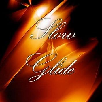 Slow Glide