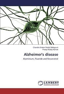 Alzheimer's disease: Aluminium, Fluoride and Resveratrol