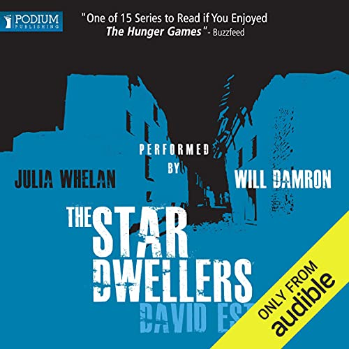 The Star Dwellers Audiobook By David Estes cover art