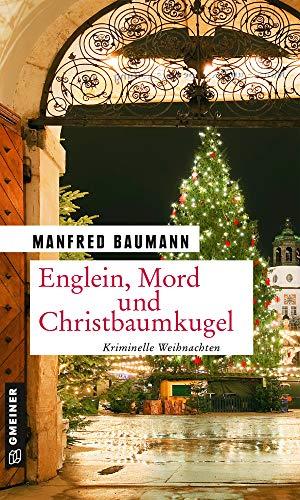 Buchseite und Rezensionen zu 'Englein, Mord und Christbaumkugel' von Manfred Baumann