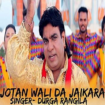 Jotan Wali Da Jaikara