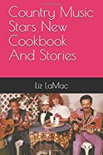 Country Music Stars New Cookbook And Stories