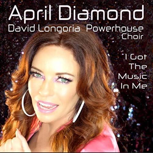 April Diamond, David Longoria & Powerhouse Choir