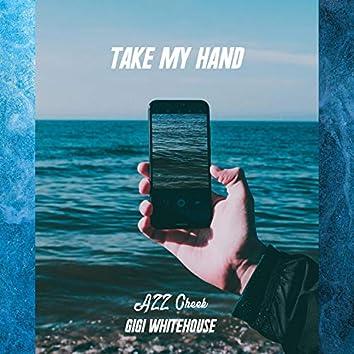 Take My Hand (feat. Gigi Whitehouse)