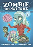 Zombie, Or Not to Be (Hazy Fables (2))