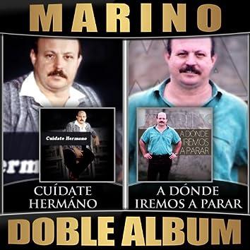 Cuidate Hermano / A Donde Iremos a Parar (Doble Album)