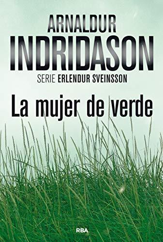 La mujer de verde: Serie Erlendur Sveinsson IV (NOVELA POLICÍACA BIB)