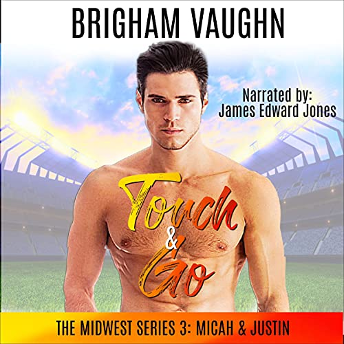 Touch & Go Audiobook By Brigham Vaughn cover art