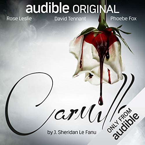 Carmilla                   By:                                                                                                                                 Joseph Sheridan Le Fanu                               Narrated by:                                                                                                                                 Phoebe Fox,                                                                                        Rose Leslie,                                                                                        David Tennant,                   and others                 Length: 2 hrs and 22 mins     8 ratings     Overall 4.6