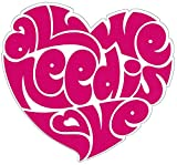 Peace Resource Project All We Need is Love Beatles Lennon Heart - Small Bumper Sticker/Decal (3.5' X 3.25')