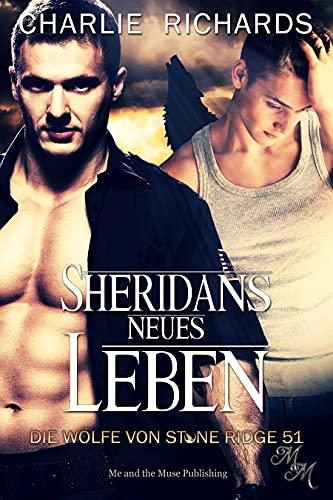 Sheridans neues Leben (Die Wölfe von Stone Ridge 51)