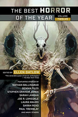 Compare Textbook Prices for The Best Horror of the Year Volume Twelve  ISBN 9781597809733 by Datlow, Ellen